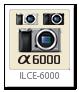 α6000「ILCE-6000」